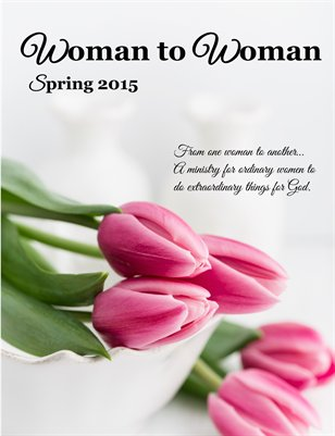 Woman to Woman Magazine Spring 2015