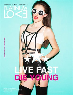 Live Fast Die Young Issue