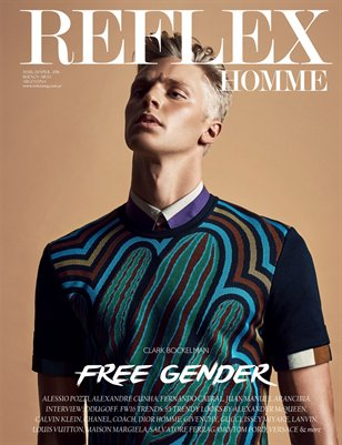 "REFLEX HOMME march/april16 ""Free Gender"" Clark Bockelman"