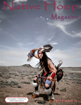 Native Hoop Magazine Issue # 40