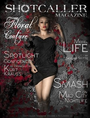Floral Couture v2.0 - Shotcaller Magazine