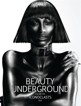 BEAUTY UNDERGROUND | VOLUME FIVE | ICONOCLASTS | 2015