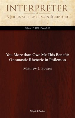 You More than Owe Me This Benefit: Onomastic Rhetoric in Philemon