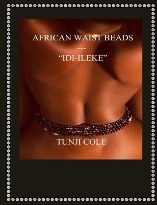 "AFRICAN WAIST BEADS -""IDI-ILEKE"""