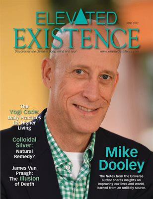 Elevated Existence June 2017 Issue with Mike Dooley