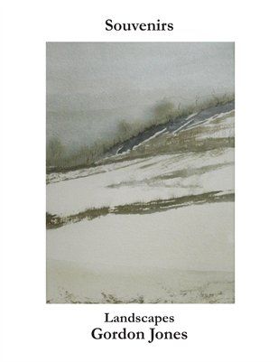 Souvenirs: Landscapes by Gordon Jones