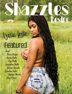 Shazzles Desire Sept. 2019