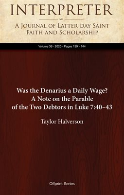 Was the Denarius a Daily Wage? A Note on the Parable of the Two Debtors in Luke 7:40–43