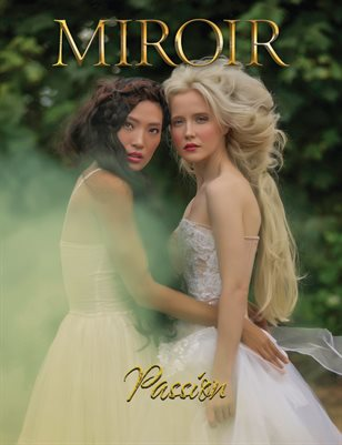 MIROIR MAGAZINE • Passion • Christine Moody