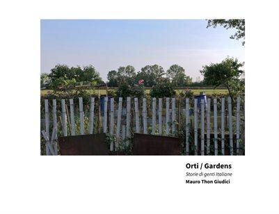 Orti / Gardens