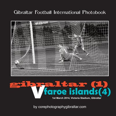 International Football - Gibraltar v Faroe Islands