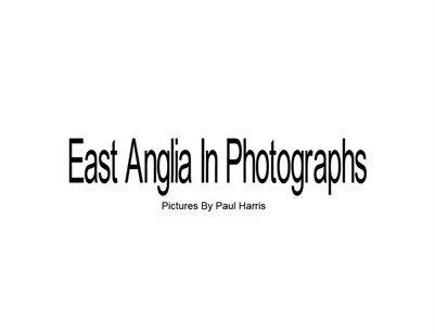 East Anglia In Photographs-we are not property agents