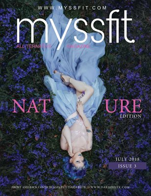 MYSSFIT ALL-TERNATIVE MAGAZINE | IN NATURE | ISSUE #3
