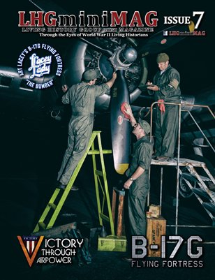 Living History Group Mini Magazine Issue 7: Victory Through Air Power