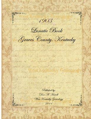 1903 Graves County, Kentucky Lunatic Book