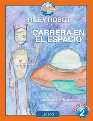 Riley Robot and the Race in Space - Spanish