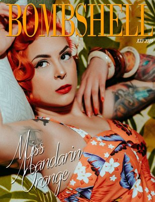 BOMBSHELL Magazine July 2019 BOOK 2 - Miss Mandarin Orange Cover