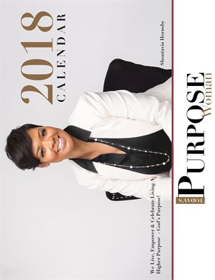 Today's Purpose Woman 2018 Calendar with Shontavia Hornsby