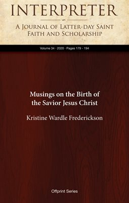 Musings on the Birth of the Savior Jesus Christ