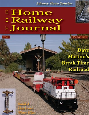 Home Railway Journal | Home Railway Journal: SPRING 2007 | MagCloud