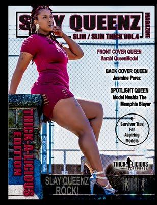 Slay Queenz Magazine Slim / Slim Thick Vol. 4 Thick-A-Licious Edition