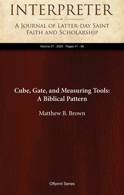 Cube, Gate, and Measuring Tools: A Biblical Pattern