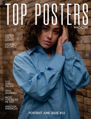 TOP POSTERS MAGAZINE- PORTRAIT JUNE (Vol 403)