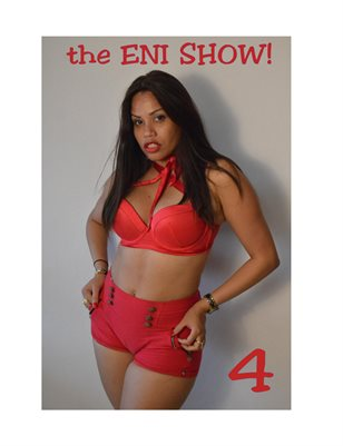 The Eni SHow Volume 4