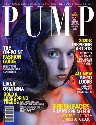 PUMP Magazine - Fresh Faces Edition - Vol.1 - March 2020