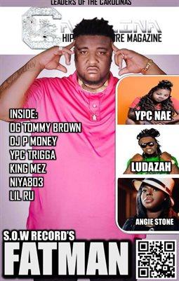 Carolina Hip Hop Culture Magazine: Leaders of the Carolinas 2017 (Fatman)