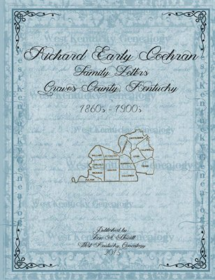 Richard Early Cochran Family Letters, Graves County, Kentucky