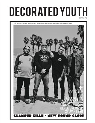Decorated Youth Magazine Issue #6