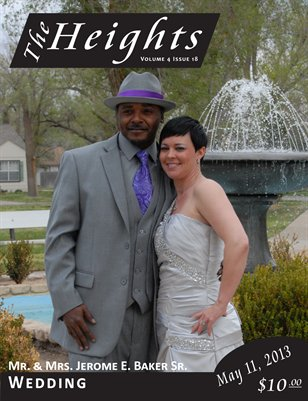 Volume 4 Issue 18 - Mr. & Mrs. Jerome E. Baker Sr. Wedding