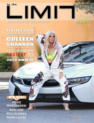 to the LIMIT Magazine 08 Ft. Colleen Shannon