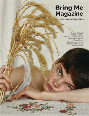 Bring Me Magazine / Issue 33 pt. 1