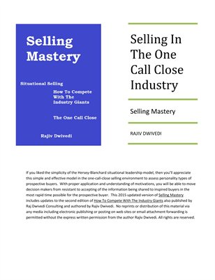 How To Sell In The One Call Close Industries