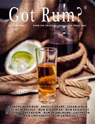"""""""Got Rum?"""" August 2020"""