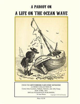 A PARODY ON LIFE ON THE OCEAN WAVE