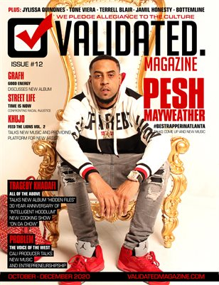 Validated Magazine ft. Pesh Mayweather