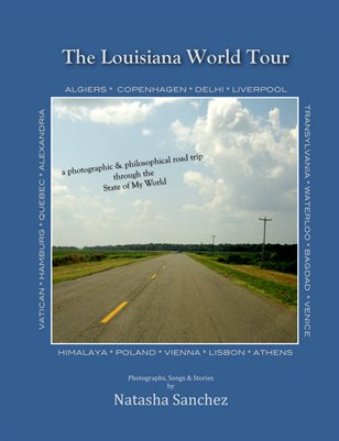 The Louisiana World Tour