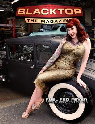 Blacktop Magazine SPE20 - Fuel Fed Fever
