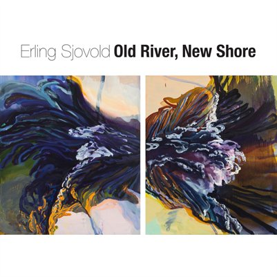 Erling Sjovold - Old River, New Shore
