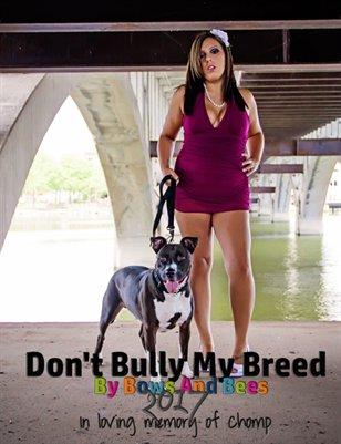 Don't Bully My Breed 2017