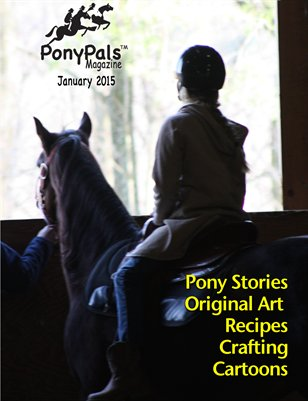 January 2015 Pony Pals Magazine -- Vol.4 #8
