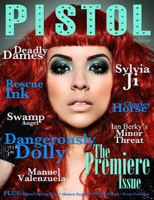 The Premiere Issue: Spring 2011