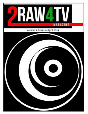 2Raw4TV April 2014