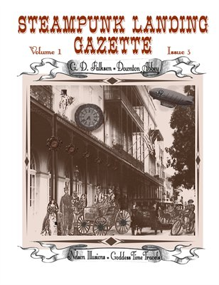 Steampunk Landing Gazette Volume 1 Issue 3
