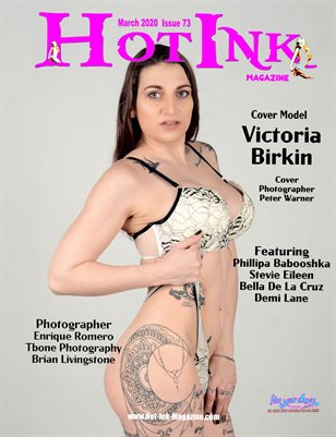 HOT INK MAGAZINE - Cover Model Victoria Birkin - March 2020