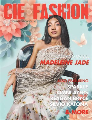 CIE Fashion Magazine Youth Edition Featuring Madeleine Jade