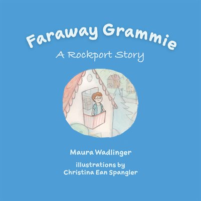 Faraway Grammie